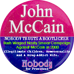John McCain, NOBODY Trusts A Bootlicker - Nobody for President